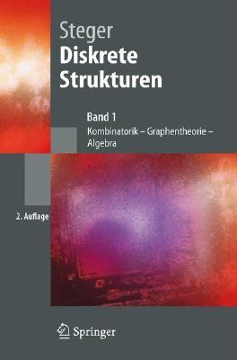 Diskrete Strukturen By Steger, Angelika